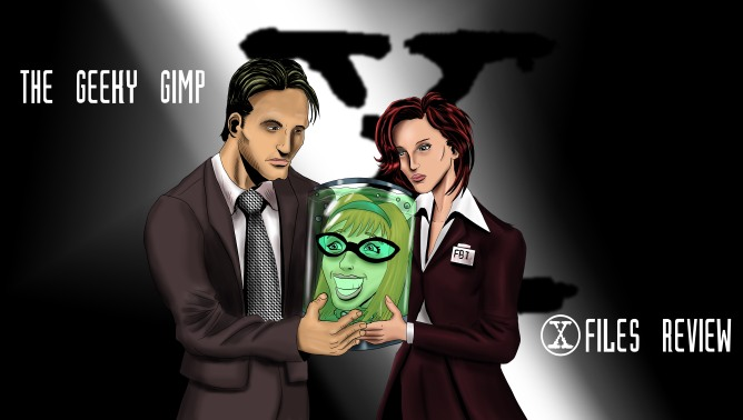 Geeky Gimp Blog X-files Review
